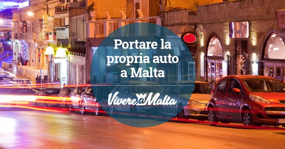 Portare l 39 auto a malta come trasferire il proprio veicolo italiano - Trovare casa a malta ...