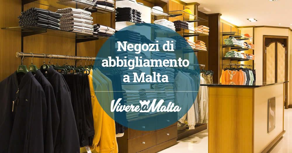 Negozi di abbigliamento a malta vivere a malta - Trovare casa a malta ...